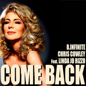 B.INFINITE VS. CHRIS COWLEY FEAT. LINDA JO RIZZO - COME BACK